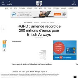 RGPD : amende record de 200 millions d'euros pour British Airways