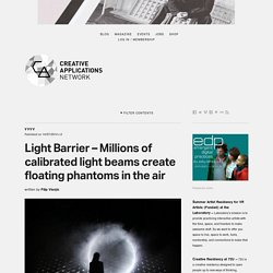 Light Barrier - Millions of calibrated light beams create floating phantoms in the air