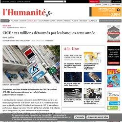 CICE : 211 millions détournés par les banques cette année