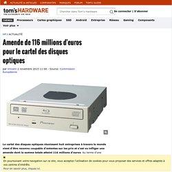 Amende de 116 millions d'euros pour le cartel des disques optiques