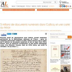 5 millions de documents numérisés dans Gallica, et une carte au trésor