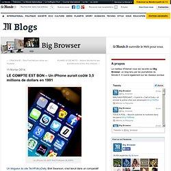 LE COMPTE EST BON – Un iPhone aurait coûté 3,5 millions de dollars en 1991