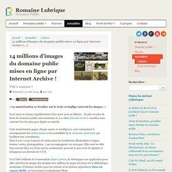 14 millions d'images du domaine public mises en ligne par Internet Archive !