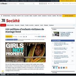 250 millions d'enfants victimes de mariage forcé