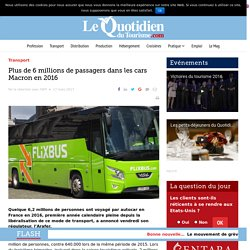 Plus de 6 millions d epassagers dans les Autocars Macron en 2016