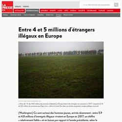 Entre 4 et 5 millions d'étrangers illégaux en Europe