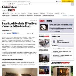 Un artiste chilien brûle 365millions d'euros de dettes d'étudiants