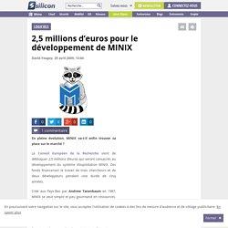 2,5 millions d'euros pour le développement de MINIX