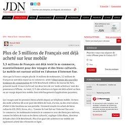 Plus de 3 millions de Français ont déjà acheté sur leur mobile