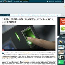 Fichier de 60 millions de Français: le gouvernement sort la lance à incendie