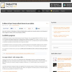 8 millions de foyers français utilisent Internet via une tablette
