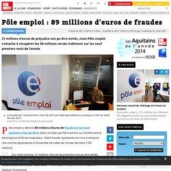 28/11 Pôle emploi : 89 millions d'euros de fraudes