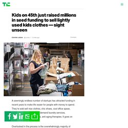Kids on 45th just raised millions in seed funding to sell lightly used kids clothes — sight unseen