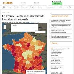 La France, 65millions d'habitants inégalement répartis