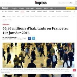 66,36 millions d'habitants en France au 1er janvier 2016