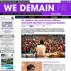 14 millions de sans-terres indiens marchent derrière le nouveau Gandhi