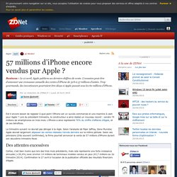 57 millions d'iPhone encore vendus par Apple ?