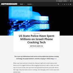 US State Police Have Spent Millions on Israeli Phone Cracking Tech