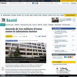 Amende de 331millions d'euros contre le laboratoire Servier