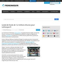 Levée de fonds de 1,2 millions d'euros pour LeKiosque.fr