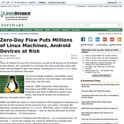 Zero-Day Flaw Puts Millions of Linux Machines, Android Devices at Risk