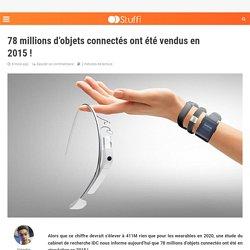 78 millions d'objets connectés ont été vendus en 2015 !