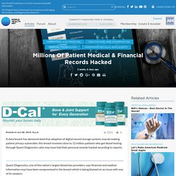 Millions Of Patient Medical & Financial Records Hacked