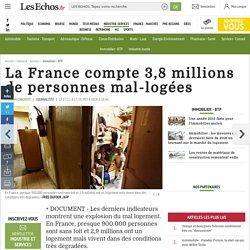 La France compte 3,8 millions de personnes mal-logées, Immobilier - BTP