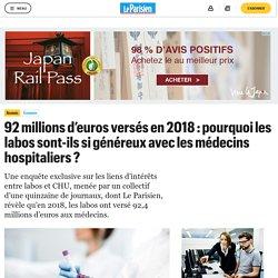 92 millions d'euros versés en 2018 : pourquoi les labos sont-ils si généreux avec les médecins hospitaliers ?