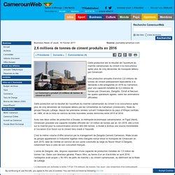 2,6 millions de tonnes de ciment produits en 2016