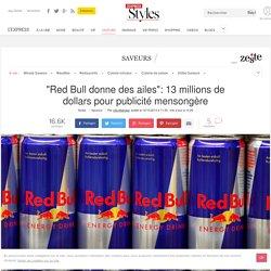 """""""Red Bull donne des ailes"""": 13 millions de dollars pour publicité mensongère - L'Express Styles"""
