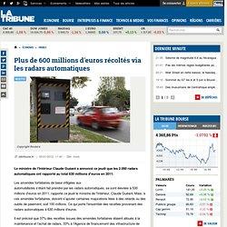 Sécurité routière : 630 millions d'euros de recettes en 2011 via les radars automatiques en France