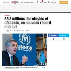 (20+) 65,3 millions de réfugiés et déplacés, un nouveau record mondial
