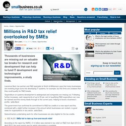 Millions in R&D tax relief overlooked by SMEs