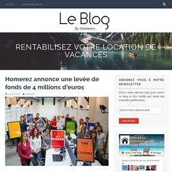 Homerez annonce une levée de fonds de 4 millions d'euros – Rentabilisez votre location de vacances