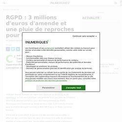 RGPD: 3 millions d'euros d'amende et une pluie de reproches pour Carrefour