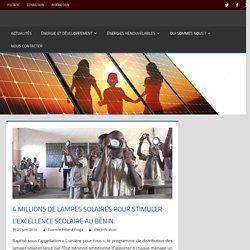 4 millions de lampes solaires pour stimuler l'excellence scolaire au Bénin – VOLTATIC