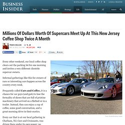 Millions Of Dollars Worth Of Supercars Meet Up At This New Jersey Coffee Shop Twice A Month