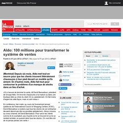 Aldo: 100 millions pour transformer le système de ventes
