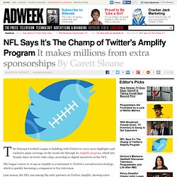 NFL Is Making Millions From Twitter's Amplify Program
