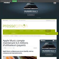 Apple Music : déjà 6,5 millions d'utilisateurs payants