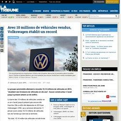 Avec 10 millions de véhicules vendus, Volkswagen établit un record