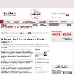 Le Louvre : 8 millions de visiteurs, bientôt 2 milliards ?