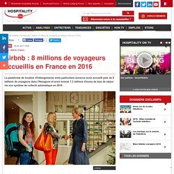Airbnb : 8 millions de voyageurs accueillis en France en 2016