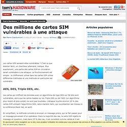 Des millions de cartes SIM vulnérables à une attaque