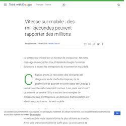 Vitesse sur mobile : des millisecondes peuvent rapporter des millions