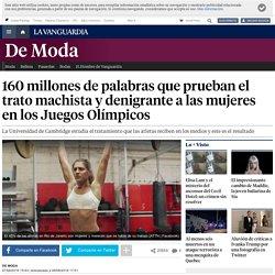 160 millones de palabras que prueban el trato machista y denigrante a las mujeres en los Juegos Olímpicos