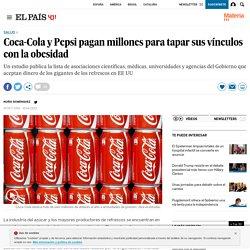 Coca-Cola y Pepsi pagan millones para tapar sus vínculos con la obesidad