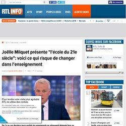 """Joëlle Milquet présente """"l'école du 21e siècle"""": voici ce qui risque de changer dans l'enseignement"""
