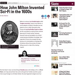 Was poet John Milton the father of science fiction?
